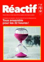 Réactif - trimestriel du comité chômeurs CGT - 32 heures - n°97