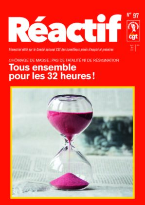 Réactif - trimestriel du comité chômeurs CGT - 32 heures